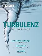 Cover-Bild zu Spektrum Kompakt - Turbulenzen (eBook) von Wissenschaft, Spektrum der