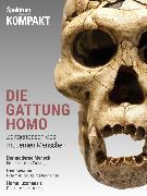 Cover-Bild zu Spektrum Kompakt - Die Gattung Homo (eBook) von Wissenschaft, Spektrum der