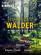 Cover-Bild zu Spektrum Kompakt - Temperierte Wälder (eBook) von Wissenschaft, Spektrum der
