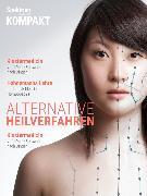 Cover-Bild zu Spektrum Kompakt - Alternative Heilverfahren (eBook) von Wissenschaft, Spektrum der
