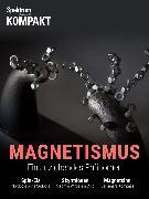 Cover-Bild zu Spektrum Kompakt - Magnetismus (eBook) von Wissenschaft, Spektrum der