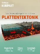 Cover-Bild zu Spektrum Kompakt - Plattentektonik (eBook) von Wissenschaft, Spektrum der