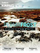 Cover-Bild zu Spektrum Kompakt - Permafrost (eBook) von Wissenschaft, Spektrum der