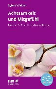 Cover-Bild zu Achtsamkeit und Mitgefühl (eBook) von Wetzel, Sylvia