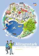 Cover-Bild zu Alltagsstark - Arbeitsbuch von Kozakiewicz, Nicolai