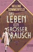 Cover-Bild zu Das Leben, ein großer Rausch (eBook) von Sommerfeld, Helene