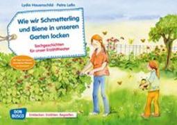 Cover-Bild zu Wie wir Schmetterling und Biene in unseren Garten locken. Kamishibai Bildkartenset von Hauenschild, Lydia