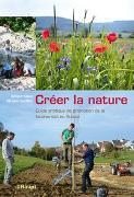 Cover-Bild zu Créer la nature von Klaus, Gregor