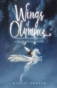 Cover-Bild zu Wings of Olympus: The Colt of the Clouds (eBook) von George, Kallie