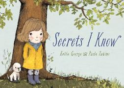 Cover-Bild zu Secrets I Know von George, Kallie