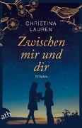 Cover-Bild zu Zwischen mir und dir von Lauren, Christina