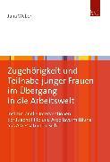Cover-Bild zu Zugehörigkeit und Teilhabe junger Frauen im Übergang in die Arbeitswelt (eBook) von Wéber, Júlia