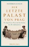 Cover-Bild zu Der letzte Palast von Prag von Eisen, Norman