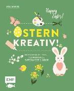Cover-Bild zu Ostern kreativ! von Romeiß, Julia