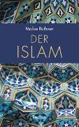 Cover-Bild zu Der Islam von Ruthven, Malise
