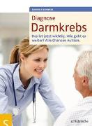 Cover-Bild zu Diagnose Darmkrebs von Schwarz, Gabriela