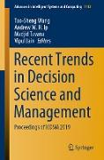 Cover-Bild zu Wang, Tao-Sheng (Hrsg.): Recent Trends in Decision Science and Management (eBook)
