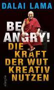 Cover-Bild zu Be Angry! von Lama, Dalai