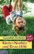 Cover-Bild zu Kinder-Notfälle und Erste Hilfe (eBook) von Menche, Dr. med. Nicole