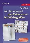 Cover-Bild zu Mit Montessori den Zahlenraum bis 100 begreifen von Hartmann, Elvira