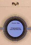 Cover-Bild zu Fertigungsplanung in der Schweißtechnik von Neumann, Alexis