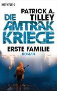 Cover-Bild zu eBook Erste Familie - Die Amtrak-Kriege 2