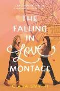 Cover-Bild zu Smyth, Ciara: Falling in Love Montage, The