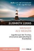 Cover-Bild zu Weisheit als Medizin von Lukas, Elisabeth