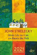 Cover-Bild zu Mein Jahr im Café am Rande der Welt 2021 von Strelecky, John