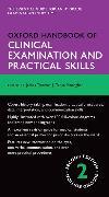 Cover-Bild zu Oxford Handbook of Clinical Examination and Practical Skills von Thomas, James
