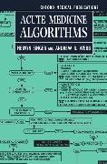 Cover-Bild zu Acute Medicine Algorithms von Singer, Mervyn