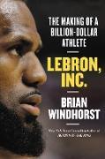 Cover-Bild zu LeBron, Inc (eBook) von Windhorst, Brian