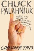 Cover-Bild zu Consider This (eBook) von Palahniuk, Chuck