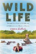 Cover-Bild zu Wild Life (eBook) von Roberts, Keena