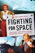 Cover-Bild zu Fighting for Space (eBook) von Teitel, Amy Shira