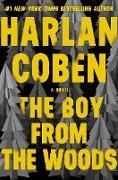 Cover-Bild zu The Boy from the Woods (eBook) von Coben, Harlan