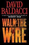 Cover-Bild zu Walk the Wire (eBook) von Baldacci, David