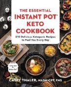 Cover-Bild zu The Essential Instant Pot® Keto Cookbook (eBook) von Thaler, Casey