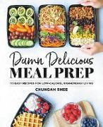 Cover-Bild zu Damn Delicious Meal Prep (eBook) von Rhee, Chungah
