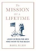 Cover-Bild zu The Mission of a Lifetime (eBook) von Hero, Basil