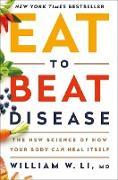 Cover-Bild zu Eat to Beat Disease (eBook) von Li, William W