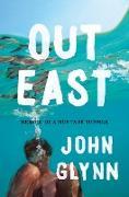 Cover-Bild zu Out East (eBook) von Glynn, John