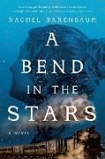Cover-Bild zu A Bend in the Stars (eBook) von Barenbaum, Rachel