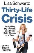 Cover-Bild zu Thirty-Life Crisis (eBook) von Schwartz, Lisa