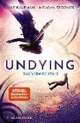 Cover-Bild zu Spooner, Meagan: Undying - Das Vermächtnis (eBook)