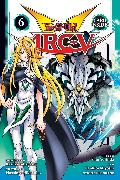 Cover-Bild zu Shin Yoshida: Yu-Gi-Oh! Arc-V, Vol. 6