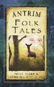 Cover-Bild zu Antrim Folk Tales (eBook) von O'Sullivan, Kathleen