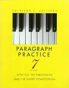 Cover-Bild zu Paragraph Practice:Writing the Paragraph and the Short Composition von Sullivan, Kathleen