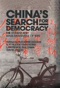 Cover-Bild zu China's Search for Democracy: The Students and Mass Movement of 1989 (eBook) von Ogden, Suzanne