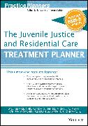 Cover-Bild zu The Juvenile Justice and Residential Care Treatment Planner, with DSM 5 Updates (eBook) von Dennis, Wanda D. (Hrsg.)